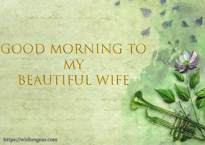 Happy morning wishes to wife
